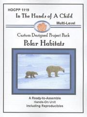 Cover of: Polar Habitats (In the Hands of a Child: Custom Designed Project Pack) (In the Hands of a Child: Custom Designed Project Pack)
