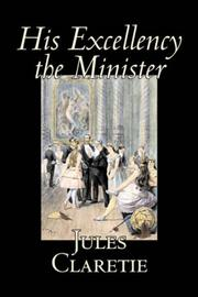 Cover of: His Excellency the Minister