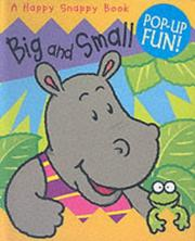 Cover of: Big and Small (Happy Snappy Book)