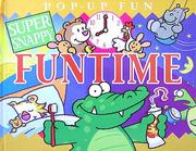 Cover of: Super Snappy Funtime