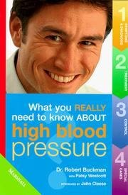 Cover of: High Blood Pressure (What You Really Need to Know About...)