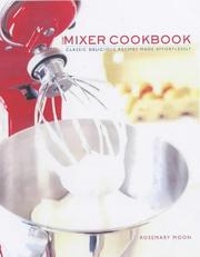 Cover of: The Mixer Cookbook