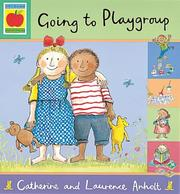 Cover of: Going to Playgroup (Orchard Picturebooks)