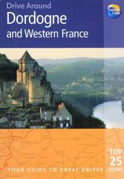 Cover of: Drive Around Dordogne and Western France