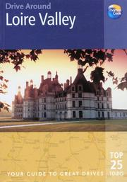 Cover of: Drive Around Loire Valley