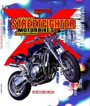 Cover of: Extreme Streetfighter Motorbikes