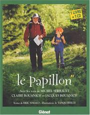 Cover of: Le Papillon (1 livre + 1 CD audio)