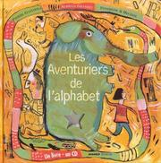 Cover of: Les Aventuriers de l'alphabet