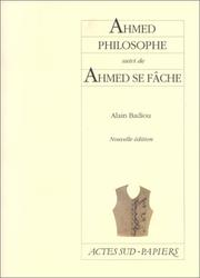 "Cover of: Ahmed philosophe, suivi de ""Ahmed se fâche"""