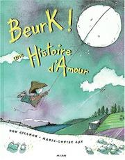 Cover of: Beurk! une histoire d'amour