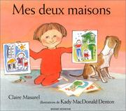 Cover of: Mes deux maisons