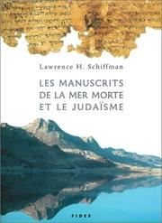 Cover of: Les Manuscrits de la Mer Morte et le Judaïsme