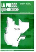 Cover of: LA Presse Quebecoise Des Origines a Nos Jours, Tome VI (La Presse Quebecoise Des Origines a Nos Jours)