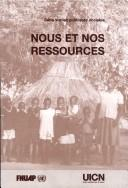 Cover of: Nous Et Nos Resources