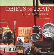 Cover of: Objets du train a collectionner