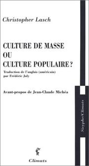 Cover of: Culture de masse ou culture populaire ?