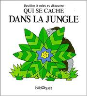 Cover of: Qui se cache dans la jungle?