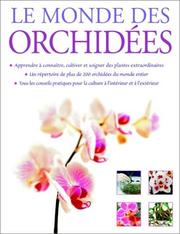 Cover of: Le Monde des orchidées
