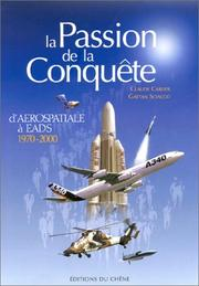 Cover of: La Passion de la conquête