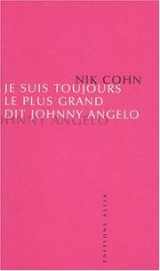Cover of: Je suis toujours le plus grand, dit Johnny Angelo