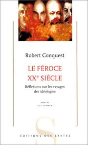 Cover of: Le Féroce XXe siècle