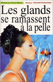 Cover of: Les glands se ramassent à la pelle