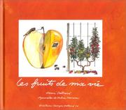 Cover of: Les Fruits de ma vie