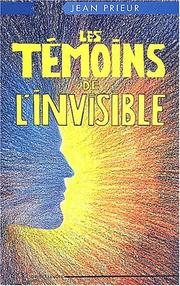 Cover of: Les témoins de l'invisible