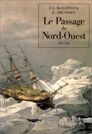 Cover of: Le passage du Nord-Ouest