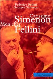 Cover of: Carissimo Simenon: Mon cher Fellini