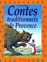 Cover of: Contes traditionnels de Provence