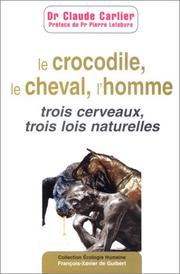 Cover of: Le Crocodile, le cheval, l'homme