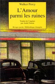 Cover of: L'amour parmi les ruines