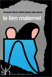 Cover of: Le lien maternel