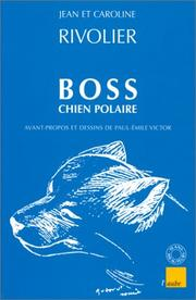 Cover of: Boss, chien polaire