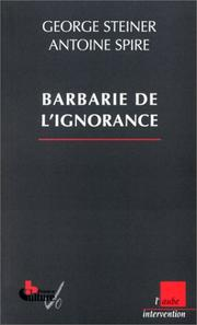 Cover of: La Barbarie de l'ignorance