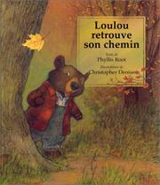 Cover of: Loulou retrouve son chemin