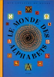 Cover of: Le monde des alphabets
