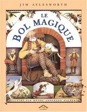 Cover of: Le Bol magique