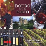 Cover of: Douro, terre du porto