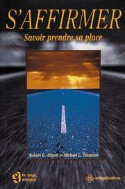Cover of: S'affirmer. Savoir prendre sa place