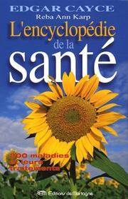 Cover of: Edgar Cayce, l'encyclopédie de la santé
