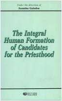 Cover of: The Integral Human Formation of Candidates for the Priesthood