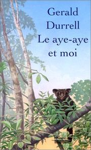 Cover of: Le aye-aye et moi