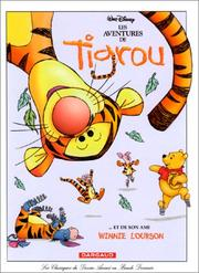 Cover of: Les Aventures de Tigrou... et de son ami Winnie l'ourson