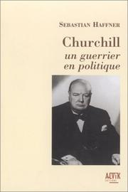 Cover of: Churchill, un guerrier en politique