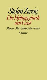 Cover of: Heilung durch den Geist. Mesmer, Mary Baker-Eddy, Freud