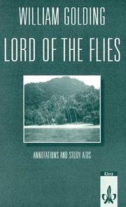 Cover of: Lord of the Flies. Annotations and Study Aids. Sekundarstufe II.