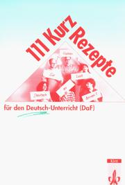 Cover of: 111 Kurzrezepte Fur Den Deutsch-Unterricht - Level 2
