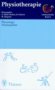 Cover of: Physiotherapie, 14 Bde., Bd.2, Physiologie, Trainingslehre